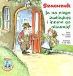 Szacunek. Ja na niego zasługuję i innym go okazuję w sklepie internetowym Booknet.net.pl