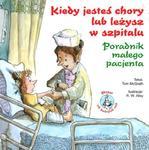 Kiedy jesteś chory lub leżysz w szpitalu w sklepie internetowym Booknet.net.pl