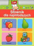 Słownik dla najmłodszych. 2 lata w sklepie internetowym Booknet.net.pl