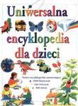 Uniwersalna encyklopedia dla dzieci w sklepie internetowym Booknet.net.pl