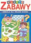 Wesołe zabawy edukacyjne. Część 2 w sklepie internetowym Booknet.net.pl