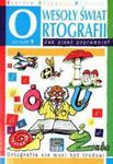 Wesoły świat ortografii dla klasy 1 w sklepie internetowym Booknet.net.pl