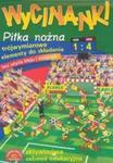 Wycinanki Piłka nożna w sklepie internetowym Booknet.net.pl