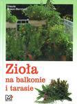 Zioła na balkonie i tarasie w sklepie internetowym Booknet.net.pl