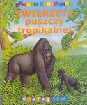 Zwierzęta puszczy tropikalnej (3-5 lat). Poznaj zwierzęta w sklepie internetowym Booknet.net.pl