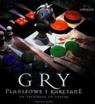 Gry planszowe i karciane od tryktraka do pokera w sklepie internetowym Booknet.net.pl