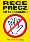 Ręce precz od tej książki w sklepie internetowym Booknet.net.pl