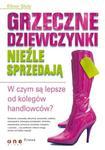 Grzeczne dziewczynki nieźle sprzedają. W czym są lepsze od kolegów handlowców? w sklepie internetowym Booknet.net.pl
