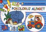 Zabawa i nauka. Pokoloruj alfabet. Malowanie z naklejkami w sklepie internetowym Booknet.net.pl