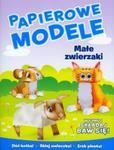 Małe zwierzaki Papierowe modele w sklepie internetowym Booknet.net.pl