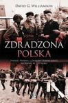 Zdradzona Polska. Napaść Niemiec i Związku Sowieckiego na Polskę w 1939 roku w sklepie internetowym Booknet.net.pl