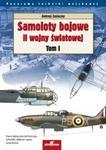 Samoloty bojowe II wojny światowej t.1 w sklepie internetowym Booknet.net.pl