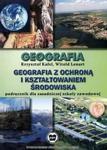Geografia z ochroną i kształtowaniem środowiska. - Podręcznik dla zasadniczej szkoły zawodowej. w sklepie internetowym Booknet.net.pl