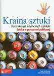 Kraina sztuki. Sztuka w przestrzeni publicznej. Gimnazjum. Plastyka. Zeszyt do zajęć artystycznych w sklepie internetowym Booknet.net.pl