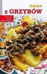 Dania z grzybów. Dobra kuchnia w sklepie internetowym Booknet.net.pl