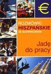 Rozmówki hiszpańskie ze słowniczkiem. Jadę do pracy w sklepie internetowym Booknet.net.pl