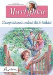 Martynka Zeszyt ćwiczeń i zabaw dla 6 latków w sklepie internetowym Booknet.net.pl
