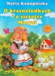 O krasnoludkach i o sierotce Marysi w sklepie internetowym Booknet.net.pl