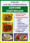 Zdrowe odżywianie. Porady lekarza rodzinnego w sklepie internetowym Booknet.net.pl