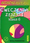 Matematyka krok po kroku. Klasa 6, szkoła podstawowa, zeszyt 1. Ćwiczenia w sklepie internetowym Booknet.net.pl