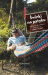 Świnki na patyku Najlepsze opowiadania podróżnicze w sklepie internetowym Booknet.net.pl