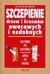 Szczepienie drzew i krzewów owocowych i ozdobnych w sklepie internetowym Booknet.net.pl