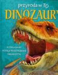 Dinozaury Przyroda w 3D w sklepie internetowym Booknet.net.pl