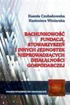 Rachunkowość fundacji stowarzyszeń i innych jednostek nieprowadzacych działalności gospodarczej w sklepie internetowym Booknet.net.pl