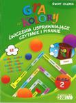 Gra w kolory. Świat ucznia. Klasa 2, szkoła podstawowa. Ćwiczenia usprawniające czytanie i pisanie w sklepie internetowym Booknet.net.pl