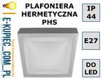 PLAFON LAMPA SUFITOWA PLAFONIERA HERMETYCZNA PHS 220 w sklepie internetowym E-kupiec.com.pl