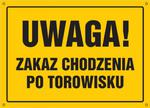 Uwaga! Zakaz chodzenia po torowisku w sklepie internetowym Sklep-ppoz.pl